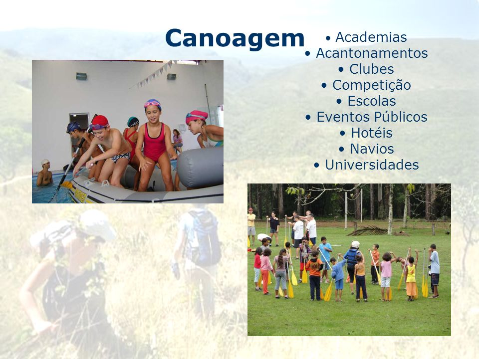 Canoagem Acantonamentos Clubes Competição Escolas Eventos Públicos