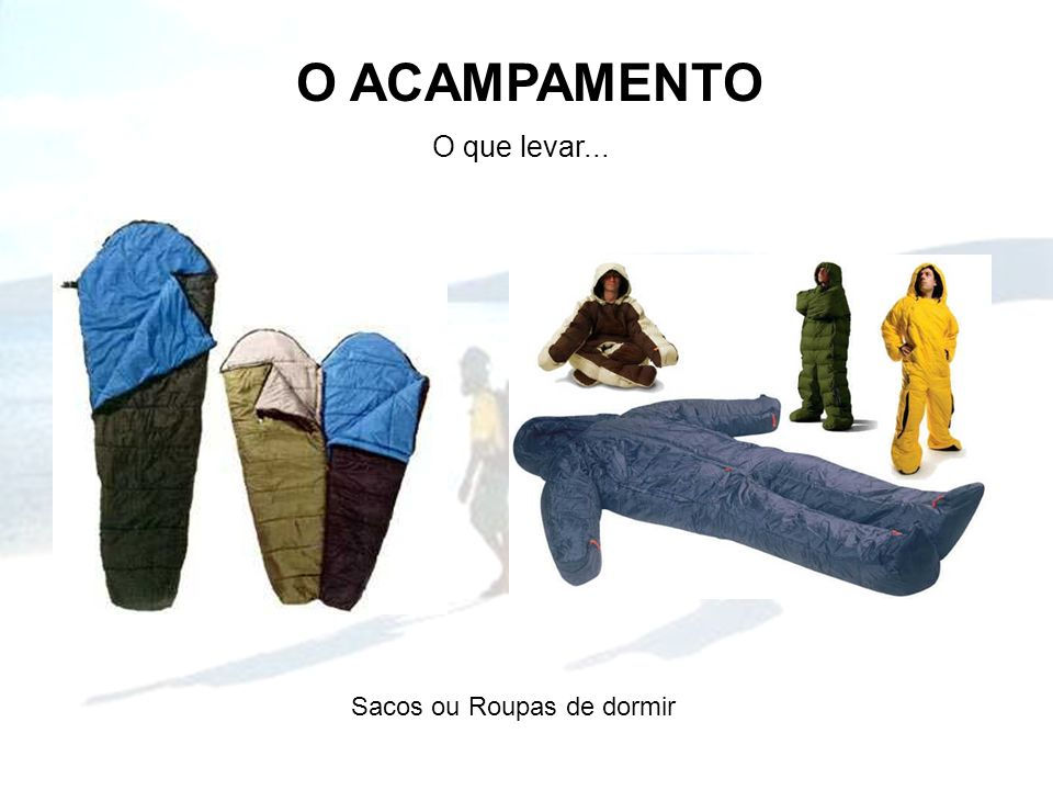Sacos ou Roupas de dormir