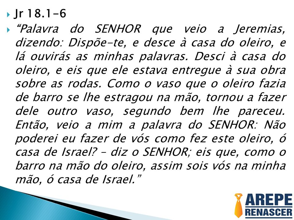 Jr 18.1-6