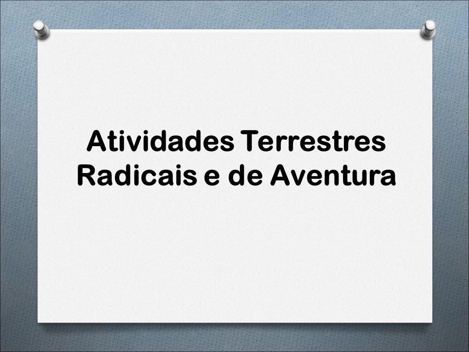 Atividades Terrestres Radicais e de Aventura