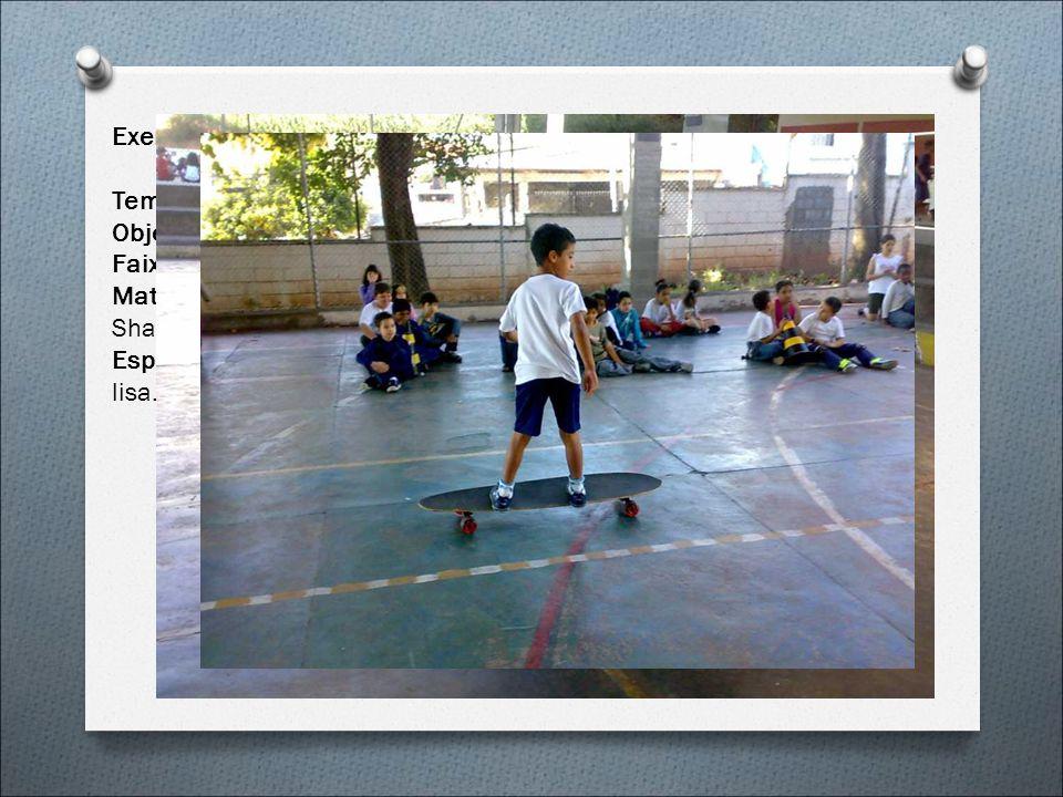 Exemplo de Aula. (Skate)