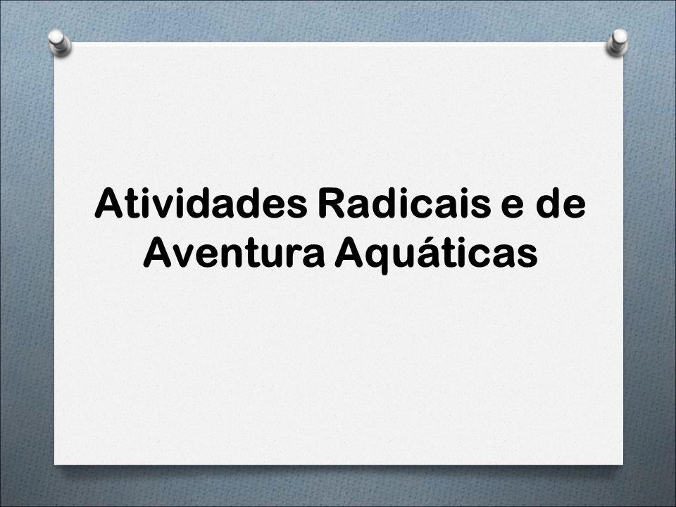 Atividades Radicais e de Aventura Aquáticas
