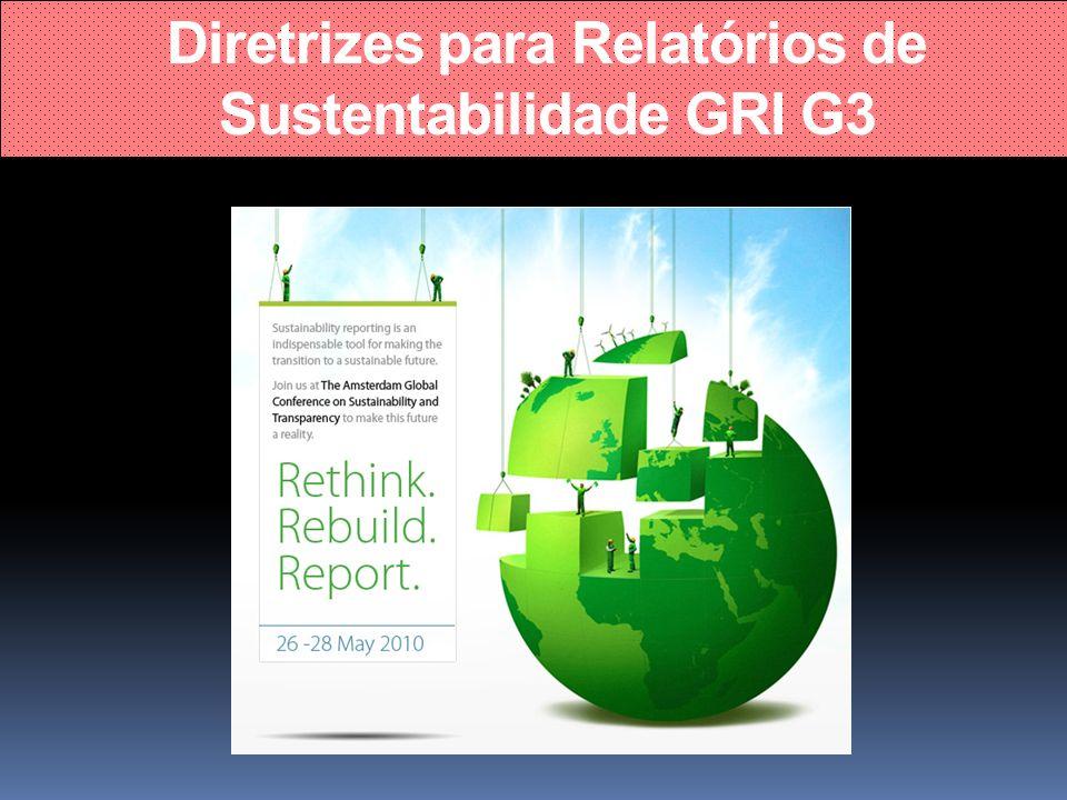Diretrizes para Relatórios de Sustentabilidade GRI G3