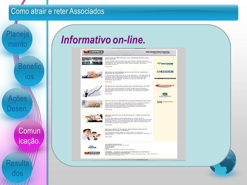 Informativo on-line. Como atrair e reter Associados Planejamento