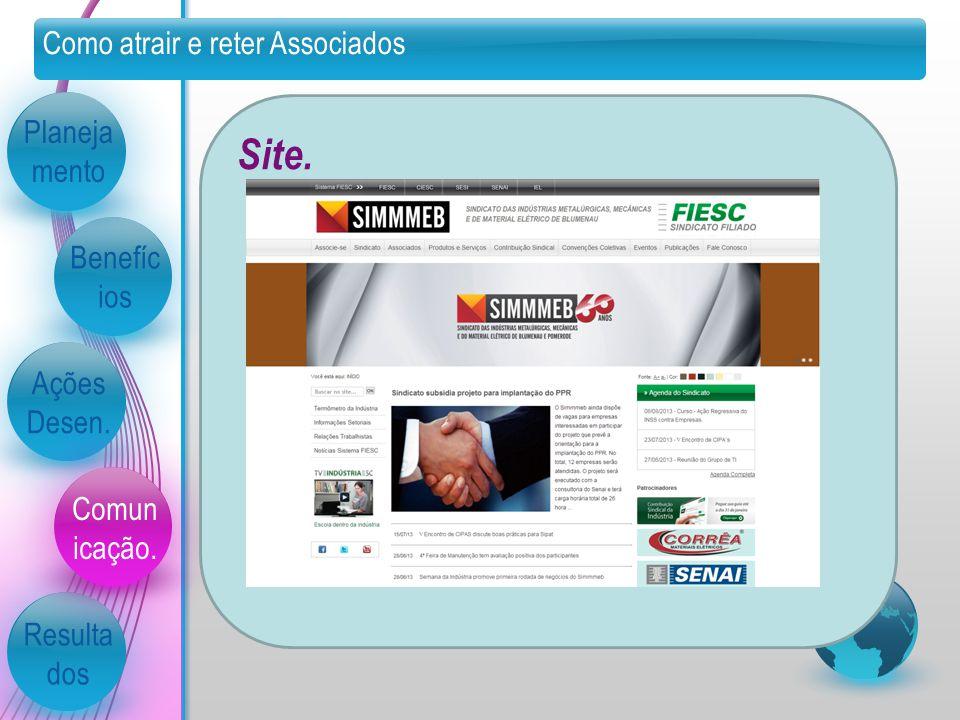 Site. Como atrair e reter Associados Planejamento Benefícios