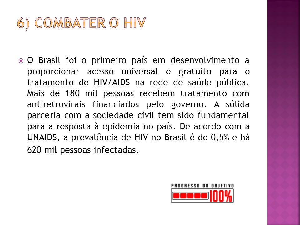 6) Combater o HIV