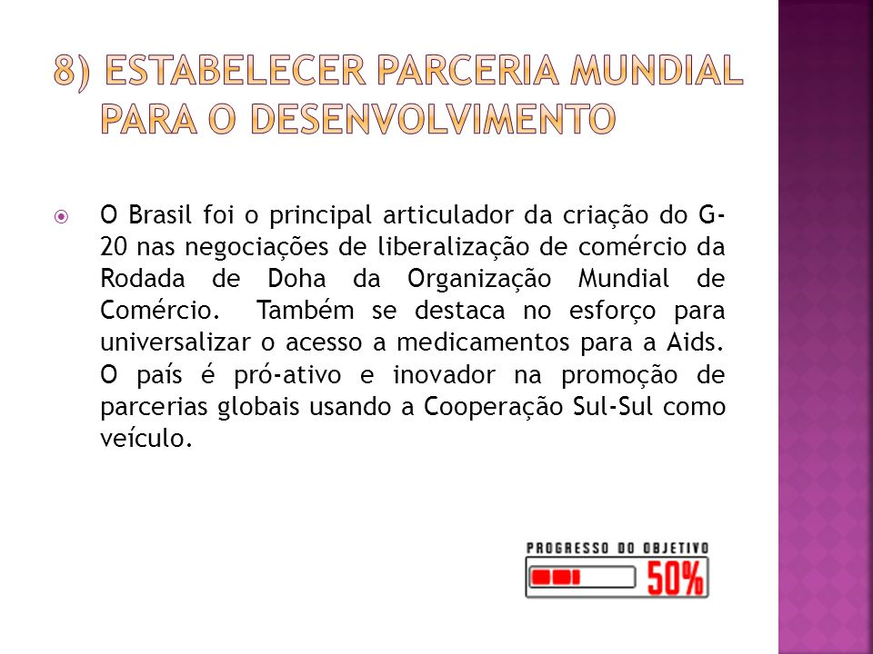 8) Estabelecer Parceria Mundial para o Desenvolvimento