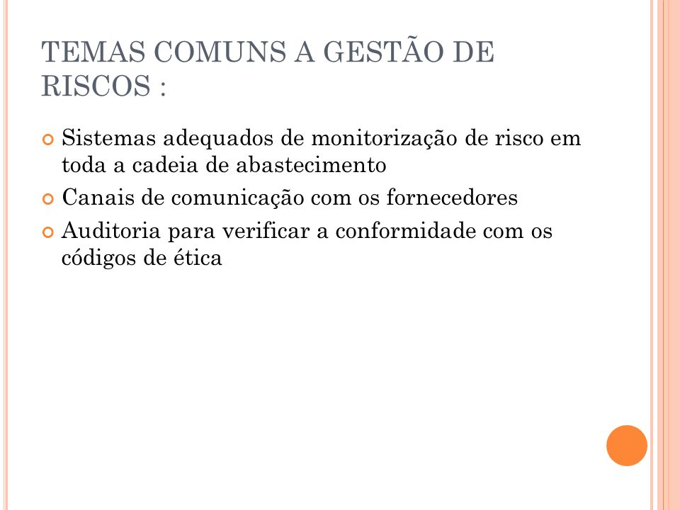 TEMAS COMUNS A GESTÃO DE RISCOS :