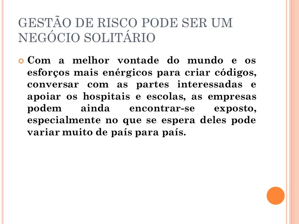 GESTÃO DE RISCO PODE SER UM NEGÓCIO SOLITÁRIO