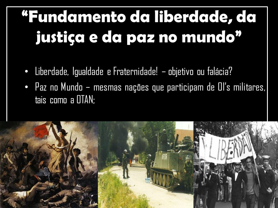 Fundamento da liberdade, da justiça e da paz no mundo