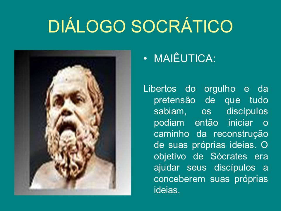 DIÁLOGO SOCRÁTICO MAIÊUTICA: