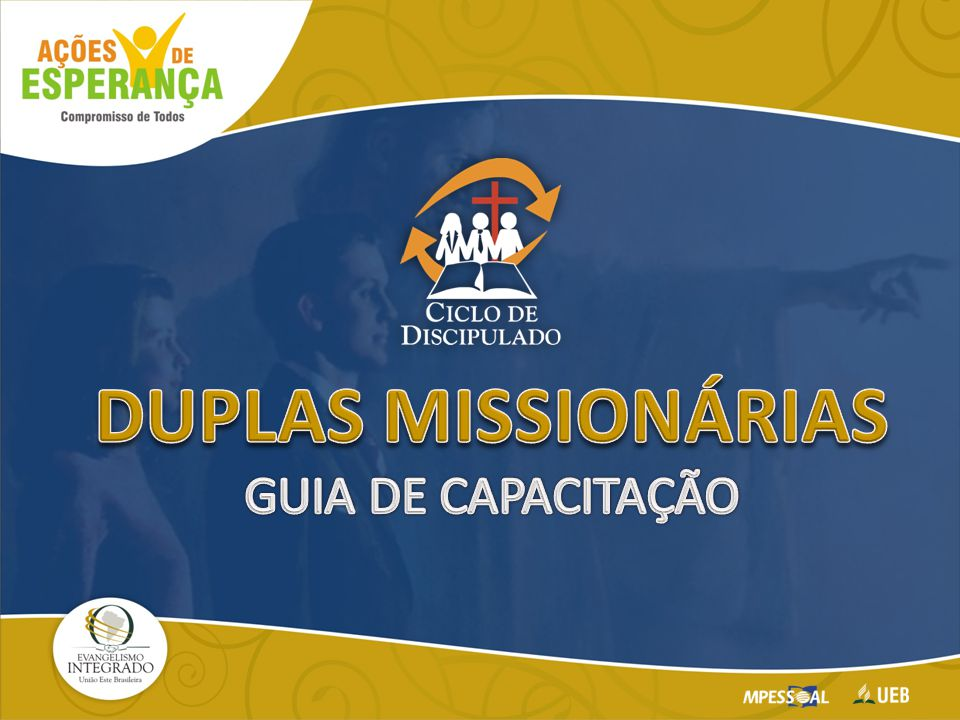 DUPLAS MISSIONÁRIAS GUIA DE CAPACITAÇÃO