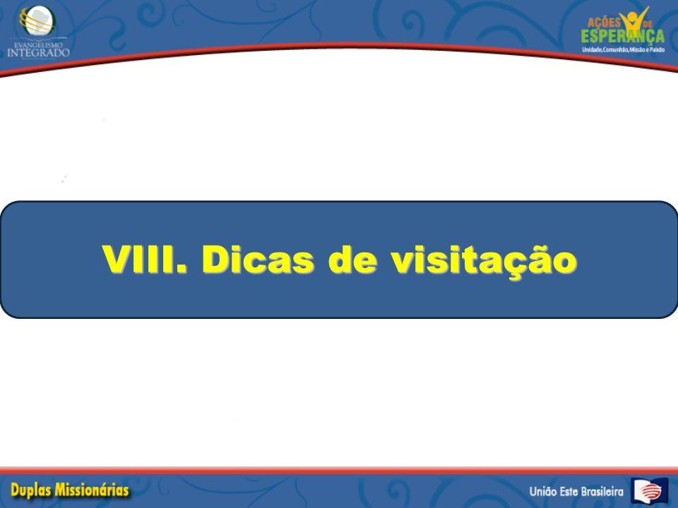 VIII. Dicas de visitação