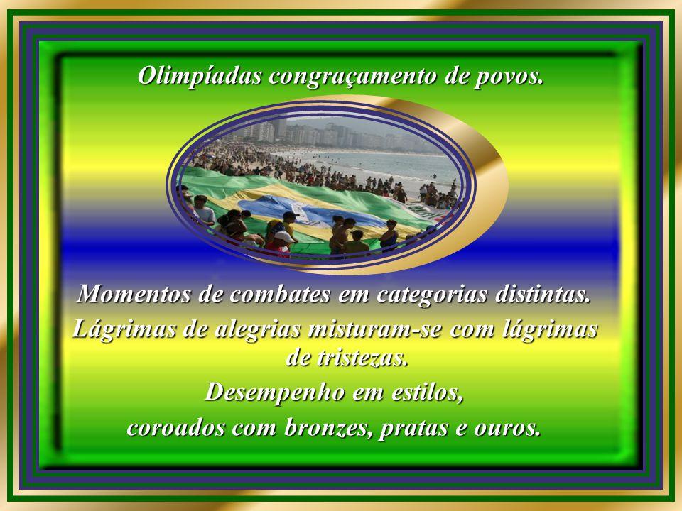 Olimpíadas congraçamento de povos.