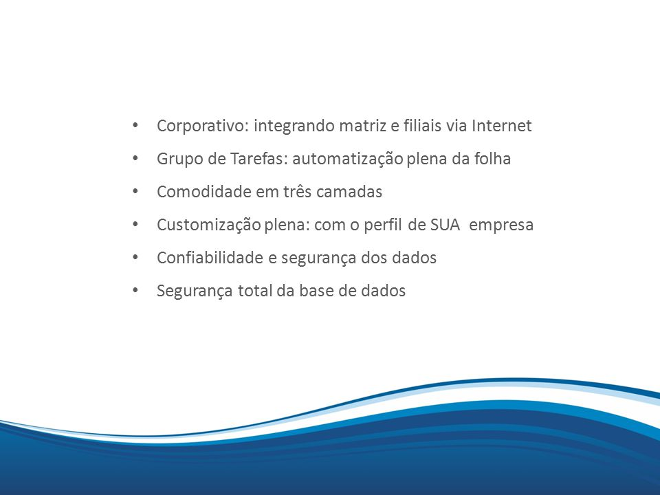 Corporativo: integrando matriz e filiais via Internet