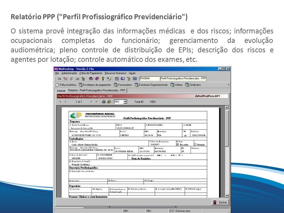 Relatório PPP ( Perfil Profissiográfico Previdenciário )