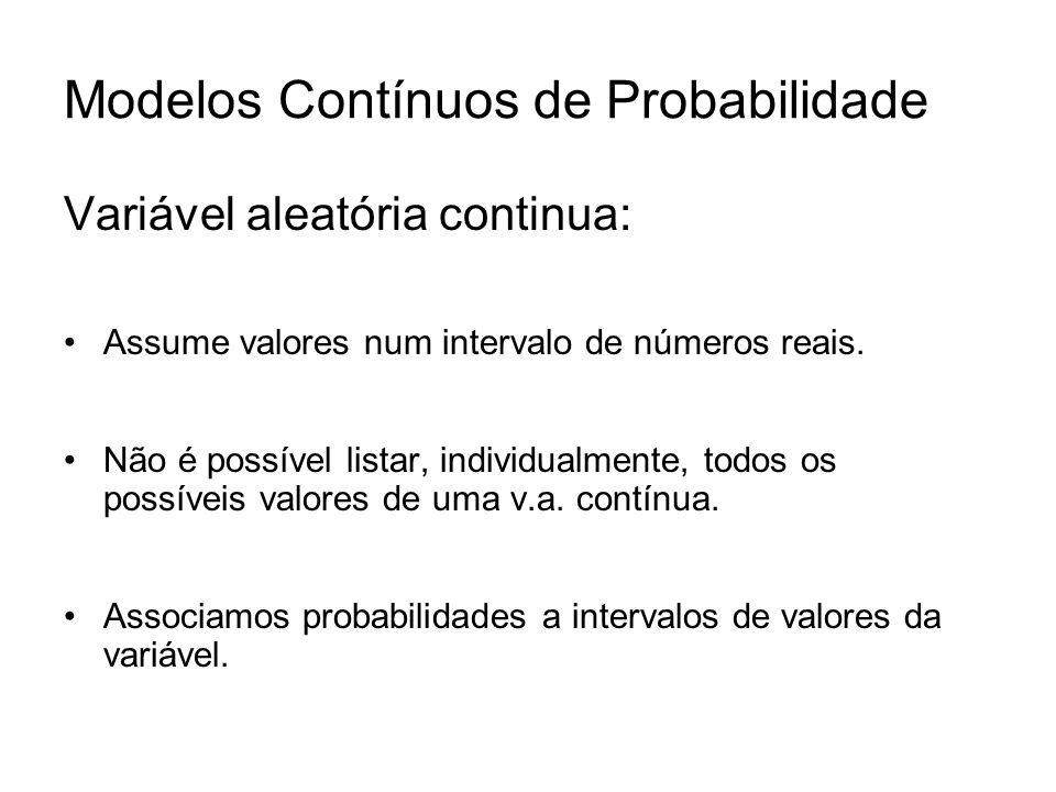 Modelos Contínuos de Probabilidade