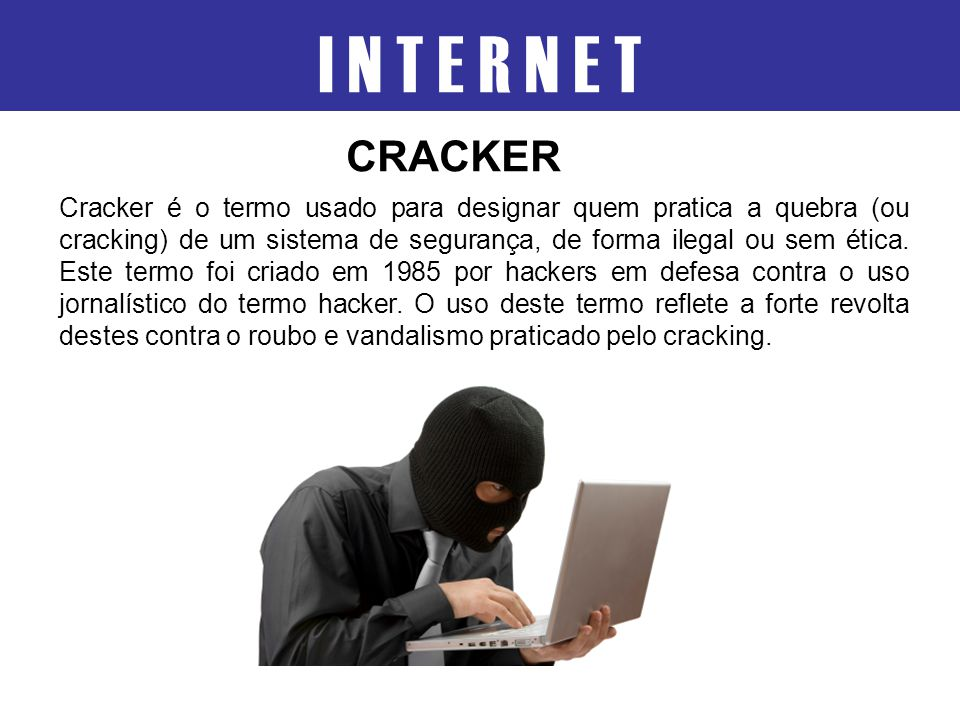I N T E R N E T CRACKER.