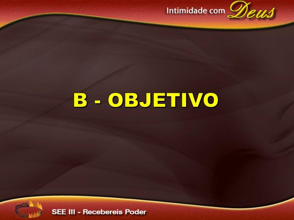 B - Objetivo
