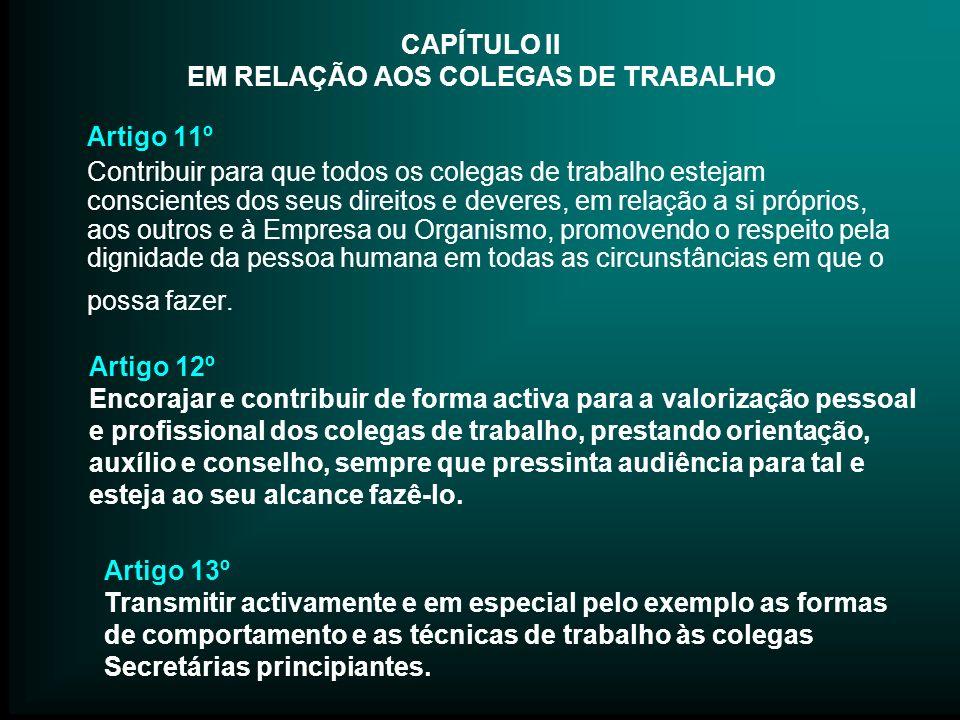 CAPÍTULO II EM RELAÇÃO AOS COLEGAS DE TRABALHO