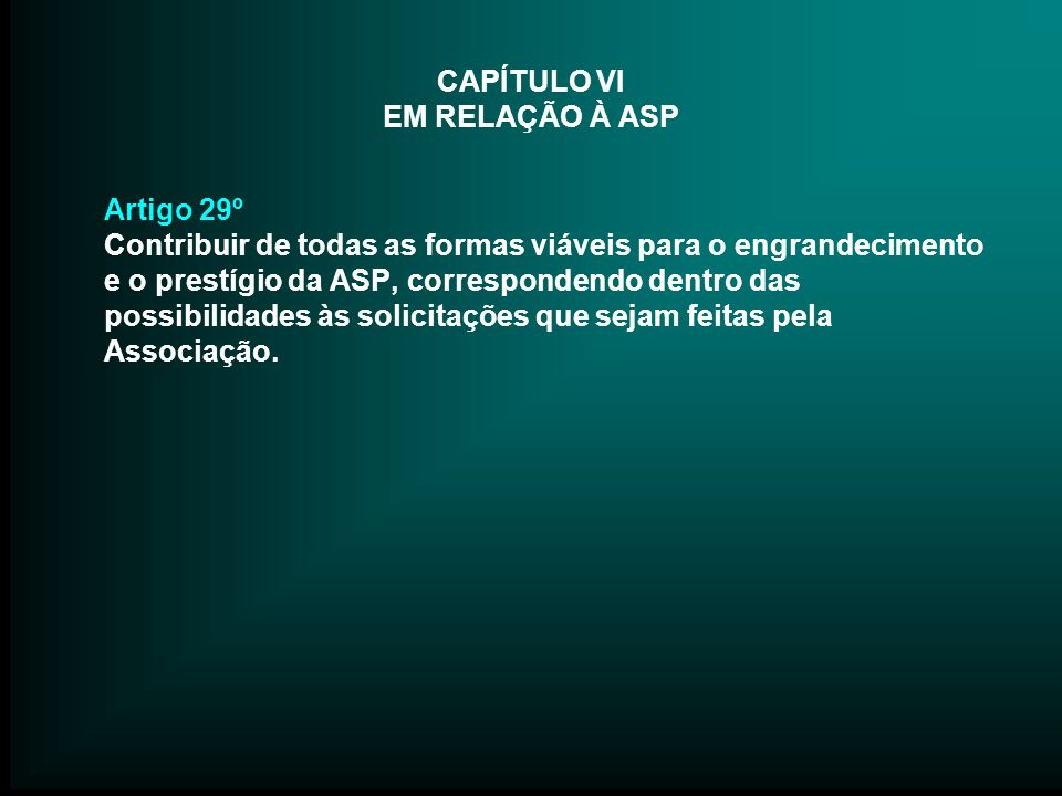 CAPÍTULO VI EM RELAÇÃO À ASP
