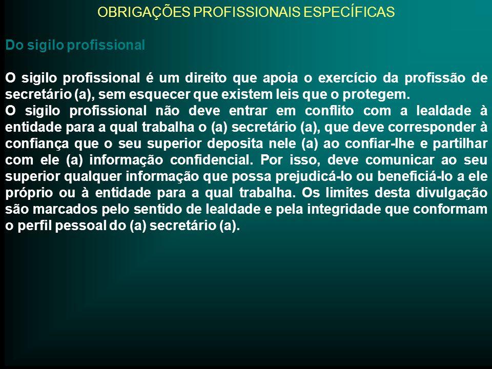 OBRIGAÇÕES PROFISSIONAIS ESPECÍFICAS
