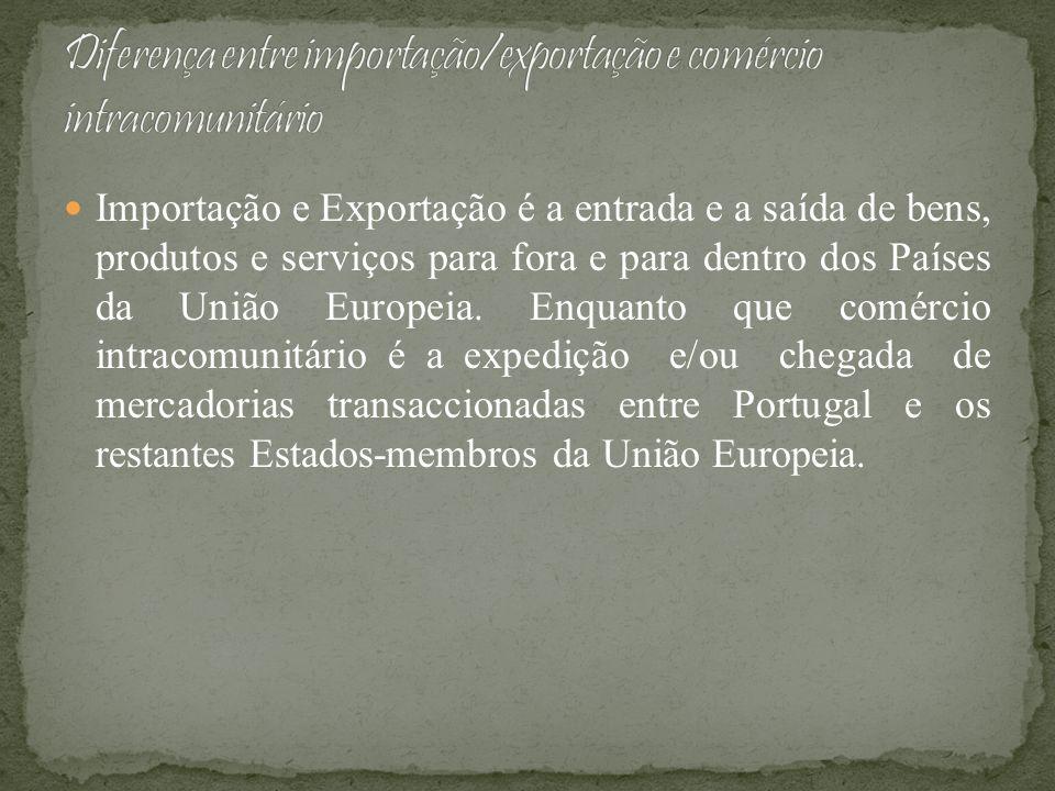 Diferença entre importação/exportação e comércio intracomunitário