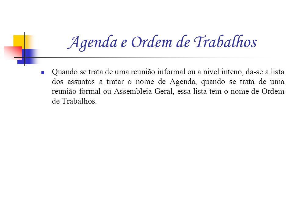Agenda e Ordem de Trabalhos