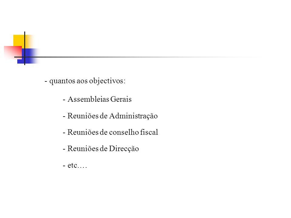 - quantos aos objectivos: