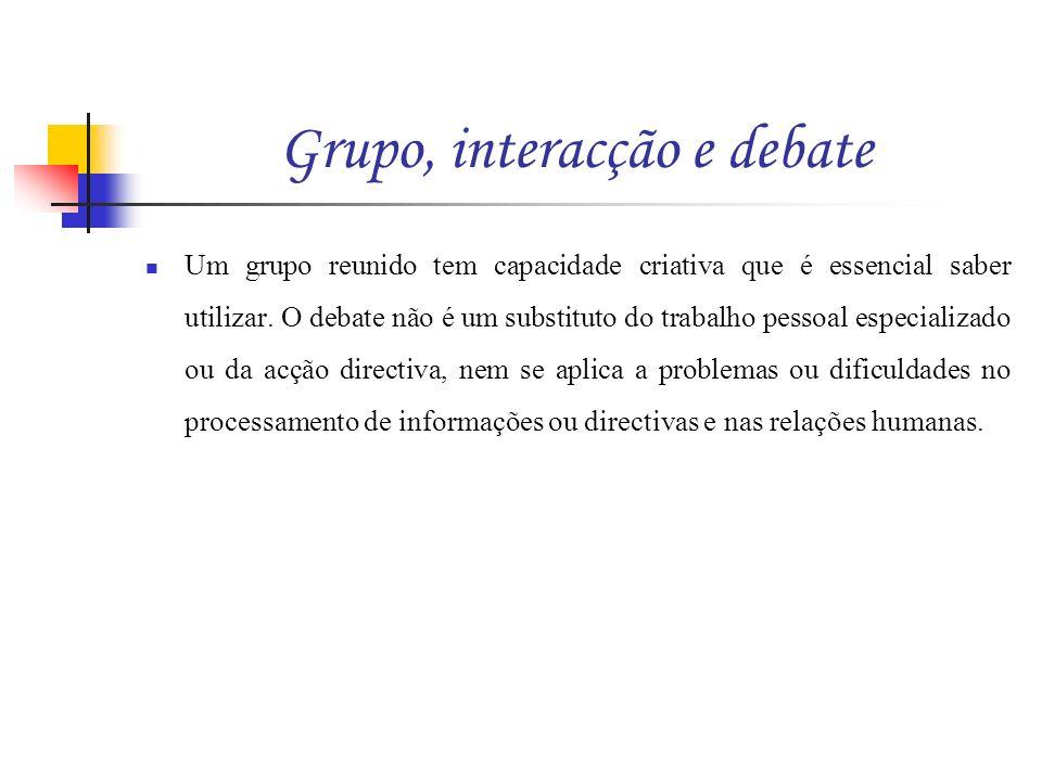 Grupo, interacção e debate
