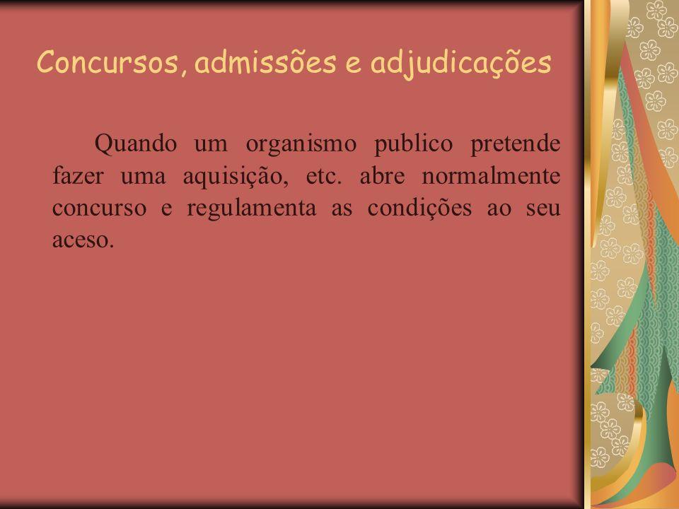 Concursos, admissões e adjudicações