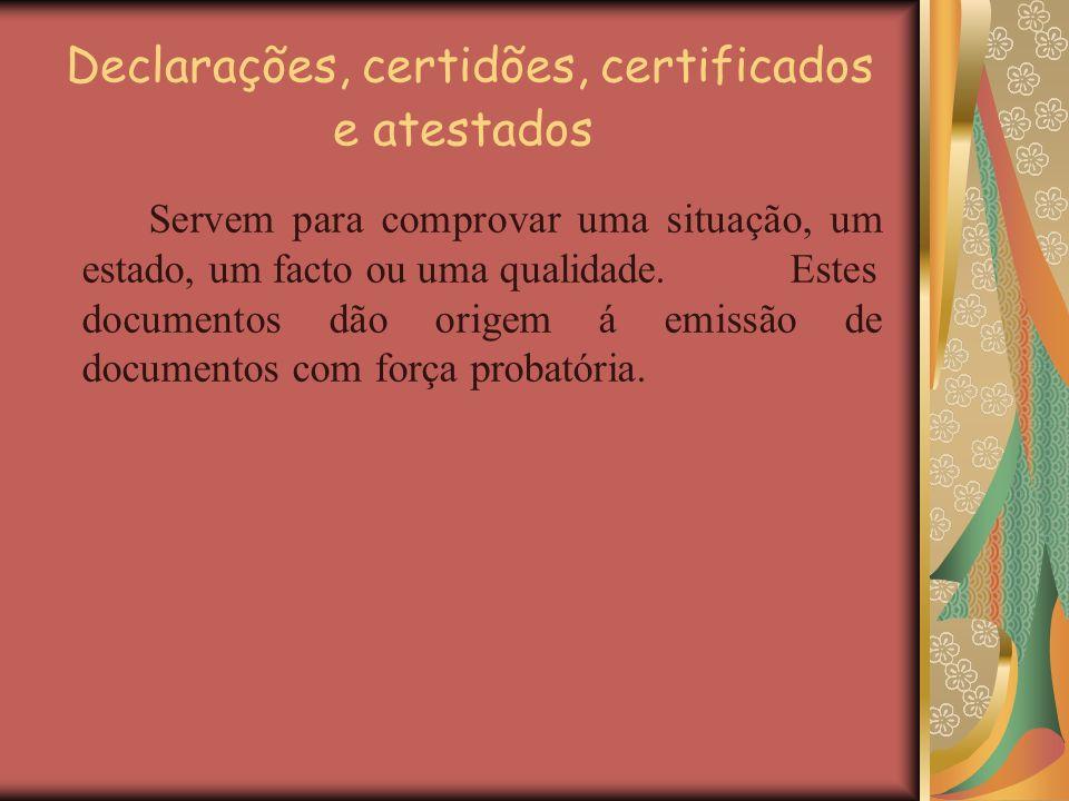 Declarações, certidões, certificados e atestados