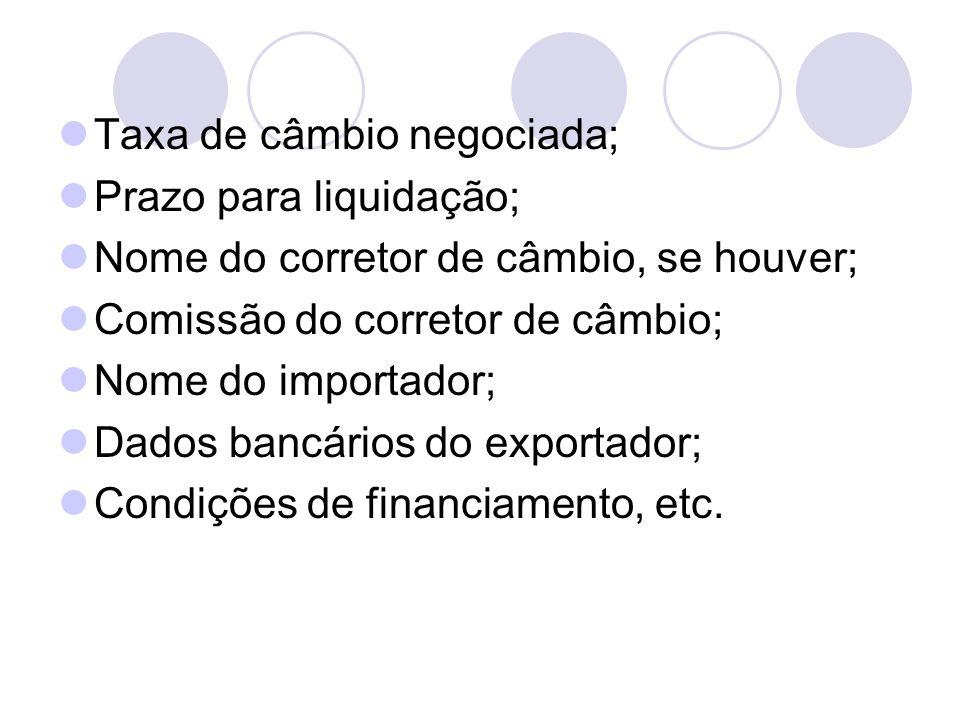 Taxa de câmbio negociada;