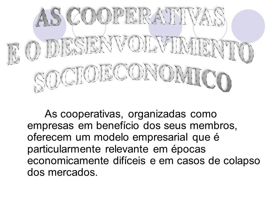 AS COOPERATIVAS E O DESENVOLVIMENTO SOCIOECONOMICO