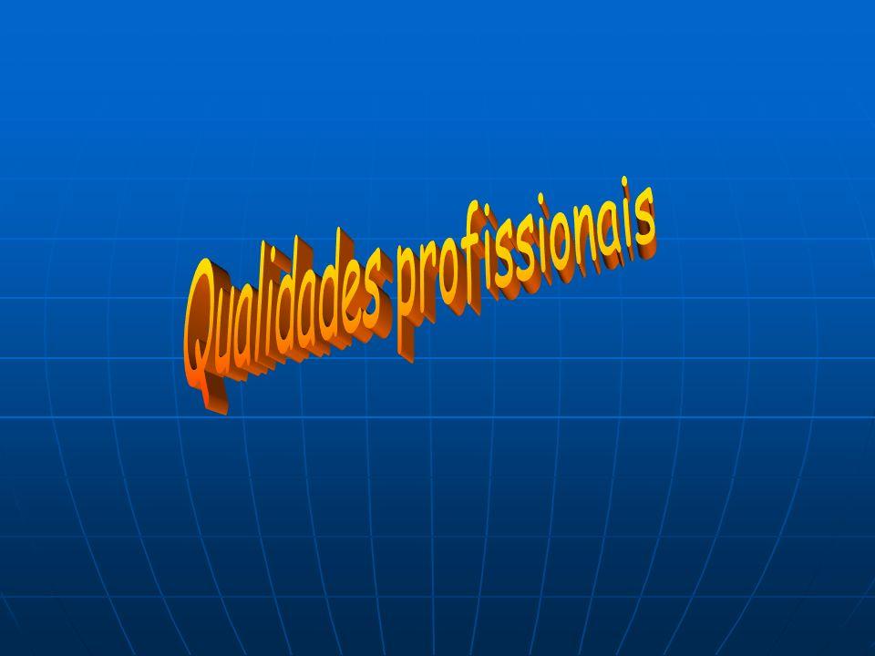 Qualidades profissionais