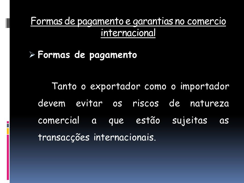 Formas de pagamento e garantias no comercio internacional