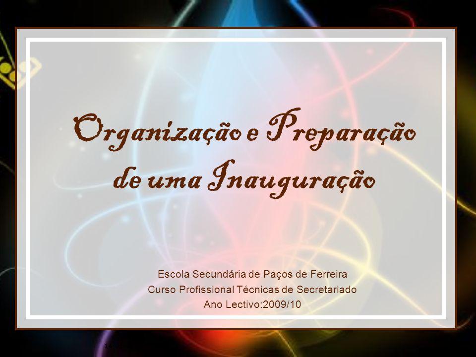 Organização e Preparação de uma Inauguração