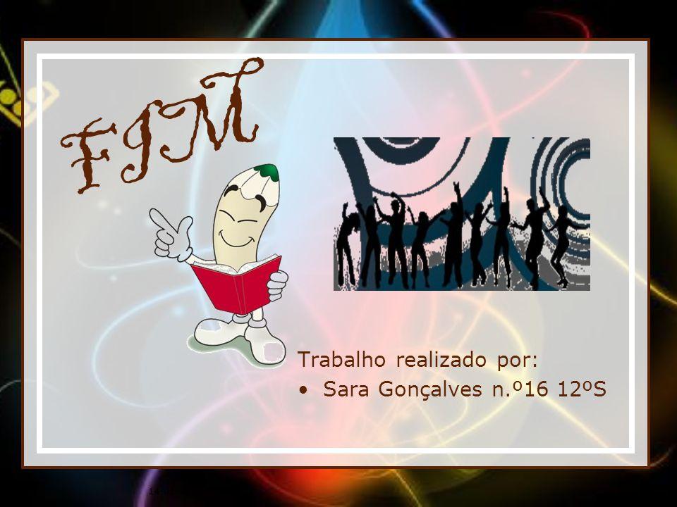 FIM Trabalho realizado por: Sara Gonçalves n.º16 12ºS 25-03-2017