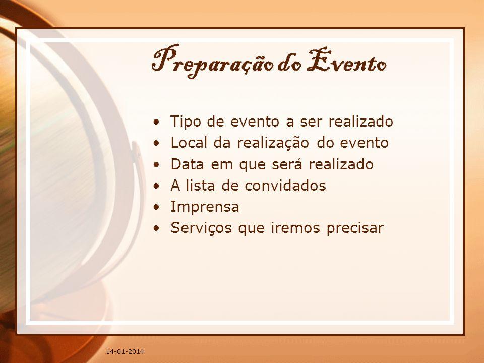 Preparação do Evento Tipo de evento a ser realizado