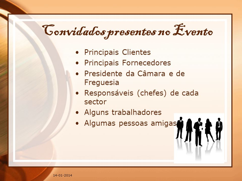 Convidados presentes no Evento
