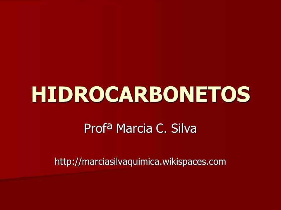 Profª Marcia C. Silva http://marciasilvaquimica.wikispaces.com