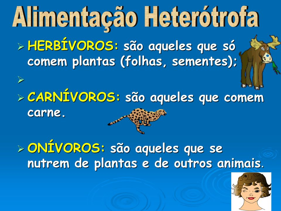 Alimentação Heterótrofa