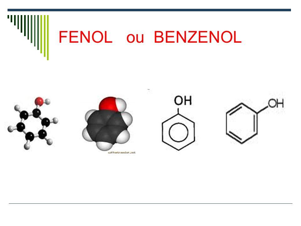 FENOL ou BENZENOL