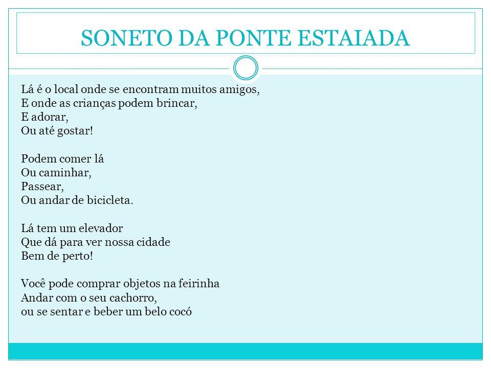 SONETO DA PONTE ESTAIADA