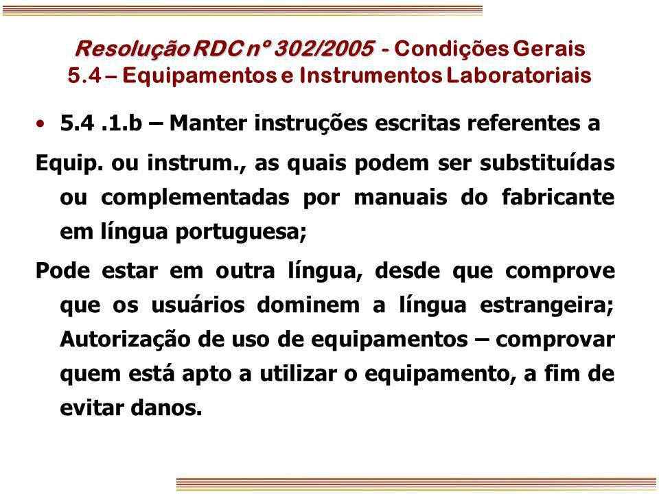 Resolução RDC nº 302/2005 - Condições Gerais 5