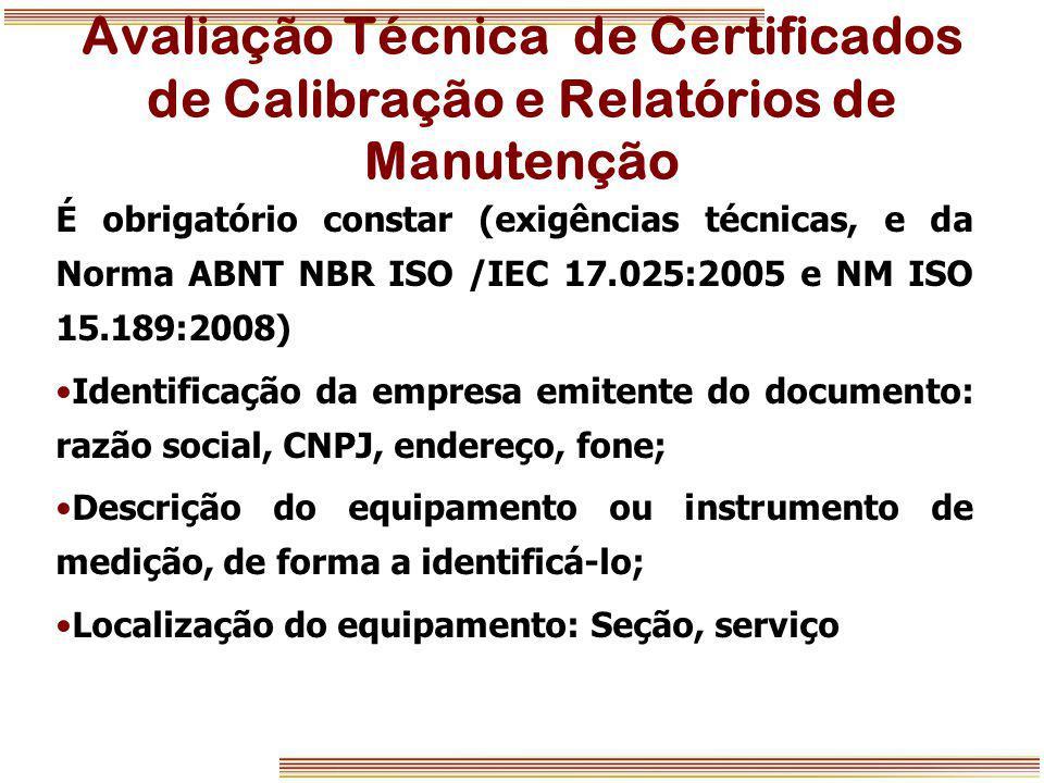 Avaliação Técnica de Certificados de Calibração e Relatórios de Manutenção
