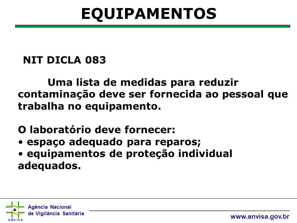 EQUIPAMENTOS NIT DICLA 083 O laboratório deve fornecer: