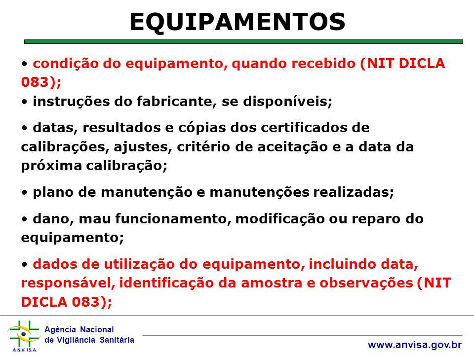 EQUIPAMENTOS condição do equipamento, quando recebido (NIT DICLA 083);
