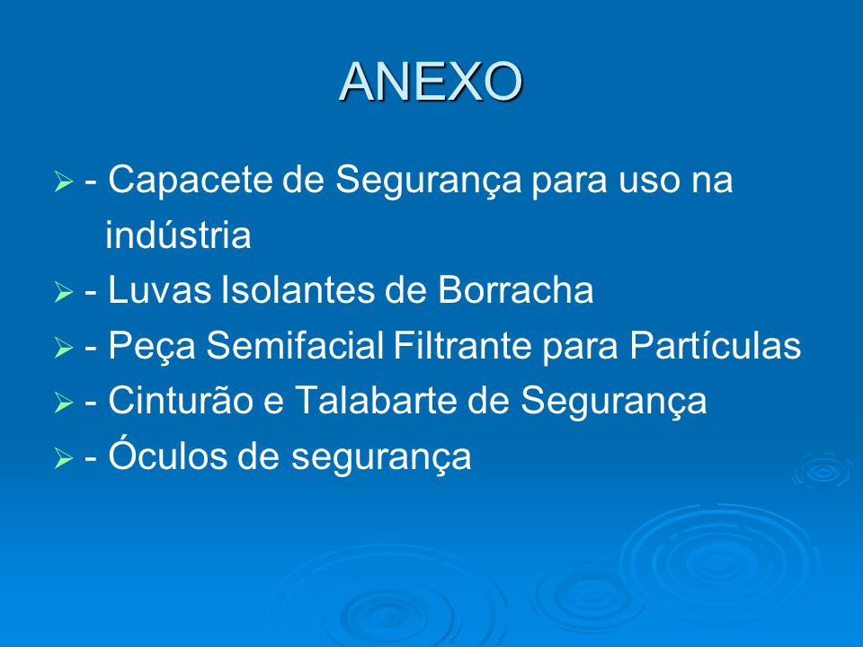 ANEXO - Capacete de Segurança para uso na indústria