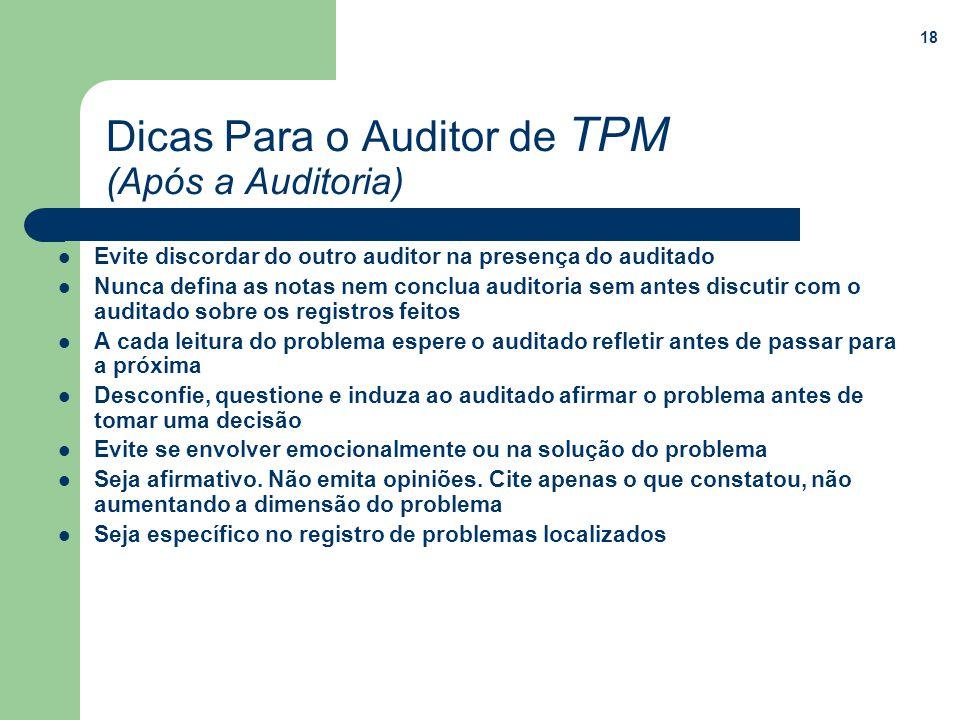 Dicas Para o Auditor de TPM (Após a Auditoria)